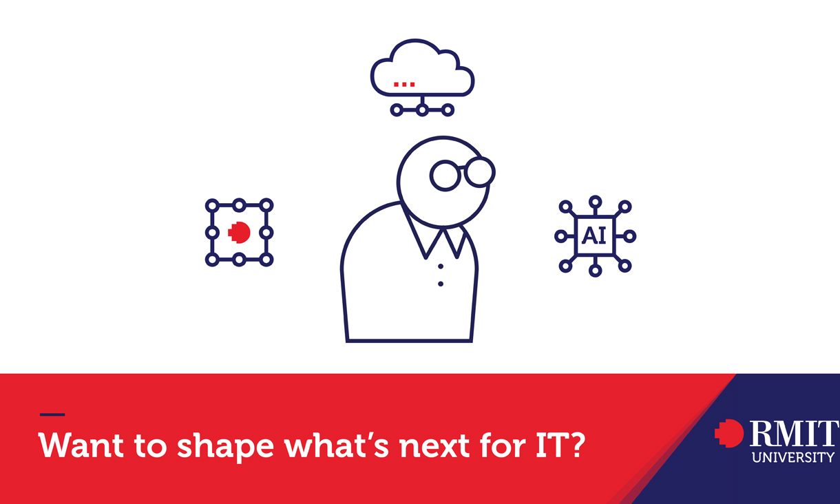 Shape what's next for your career in Information Technology