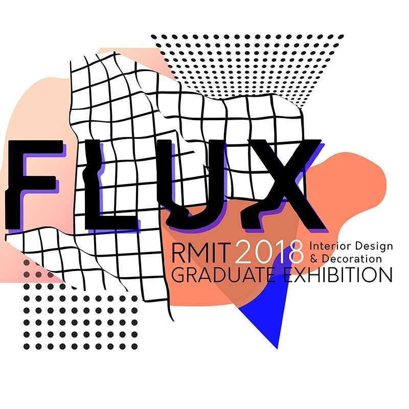Magnificent Flux 2018 Interior Decoration And Design Exhibition Rmit Home Interior And Landscaping Elinuenasavecom