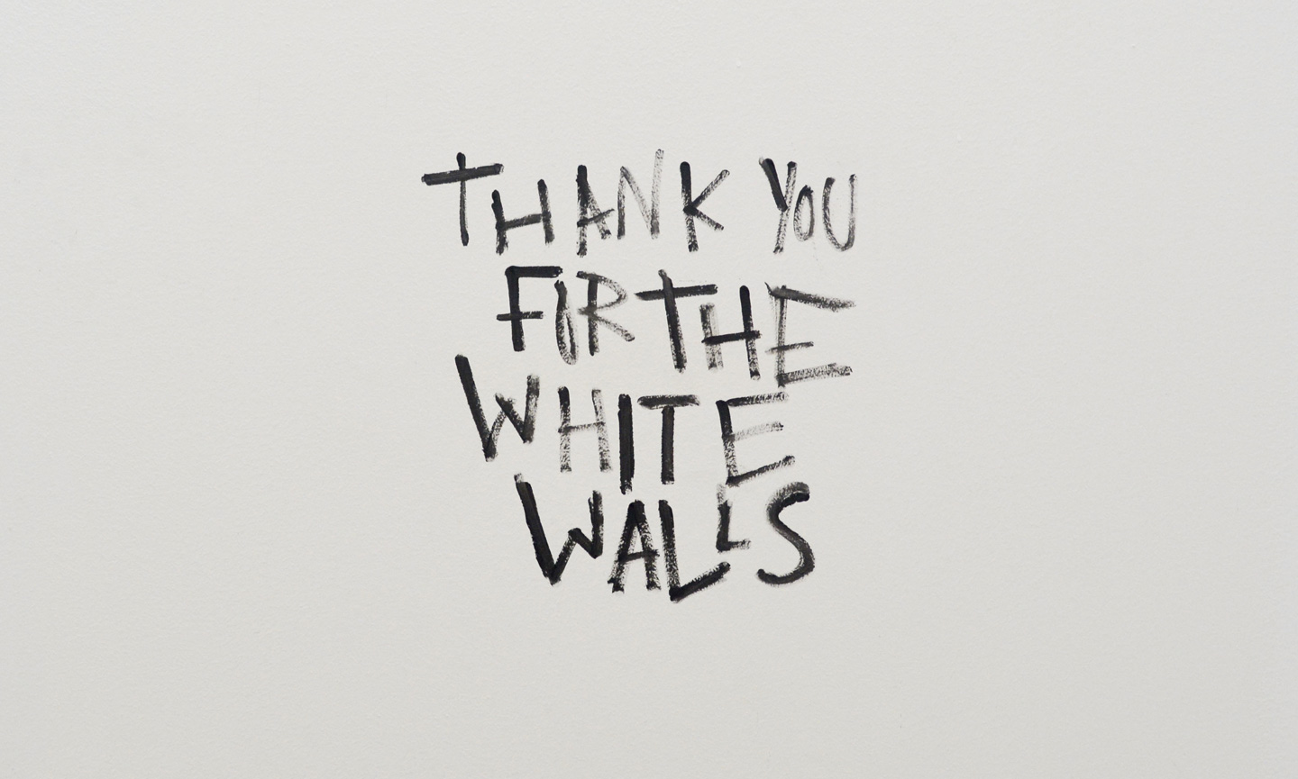 Thank you for the white walls
