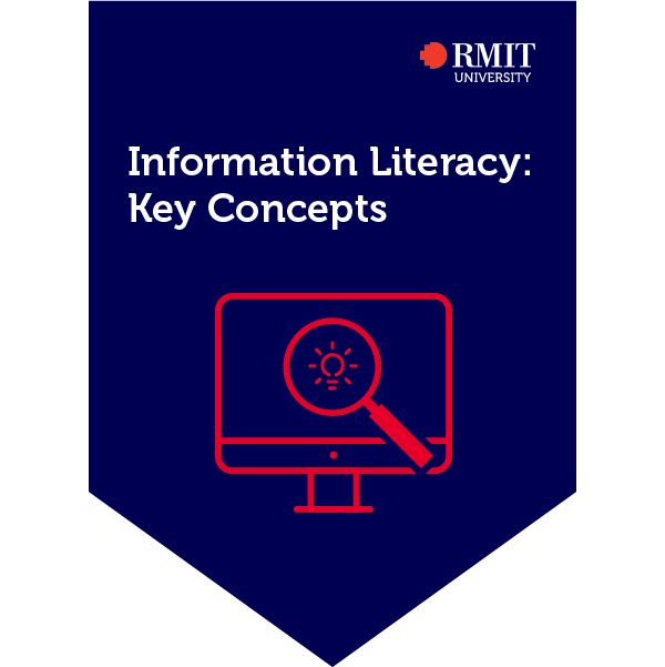Information Literacy: Key Concepts