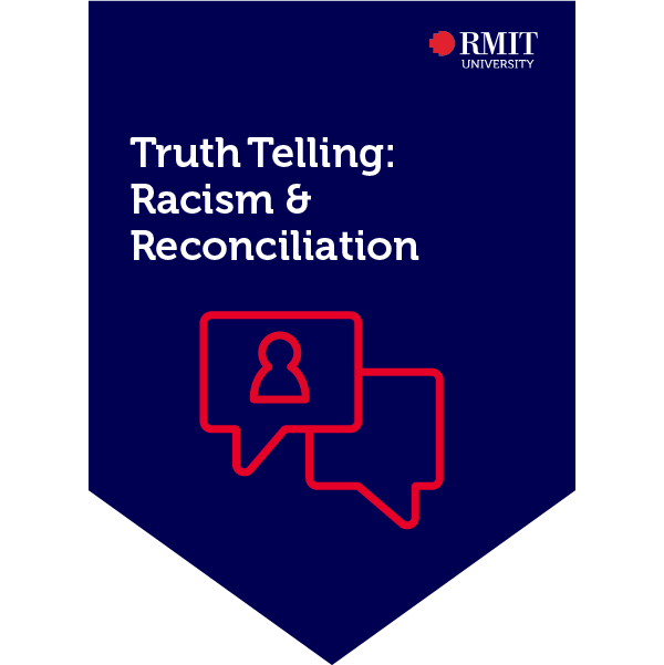 Truth Telling: Racism and Reconciliation