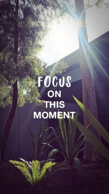 'Focus on this moment' wallpaper